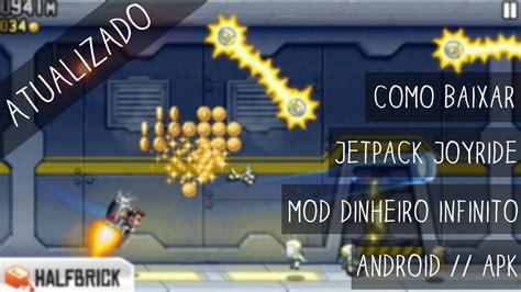 download mod game jetpack joyride como baixar jetpack joyride android mod dinheiro