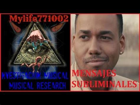mensajes subliminales romeo eres m 237 a romeo santos mensajes subliminales youtube
