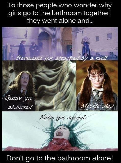why am i going to the bathroom so much why girls always go to the bathroom in pairs hp style