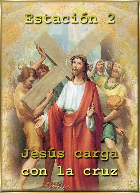 imagenes de jesus viacrucis via crucis segunda estacion religion informaci 243 n