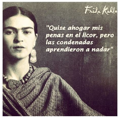 libro frida kahlo passion and frida kahlo quotes in spanish frida kahlo quote todo mexicano quotes in