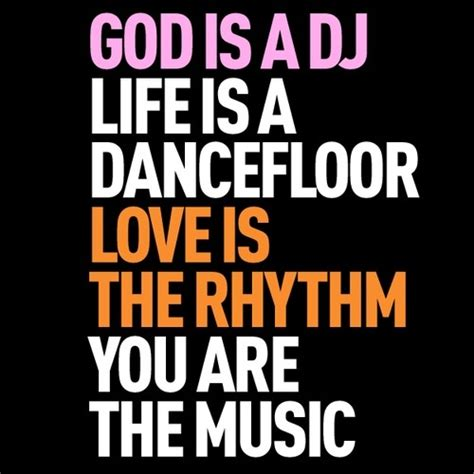 house music qoutes dj quotes about house music image quotes at relatably com