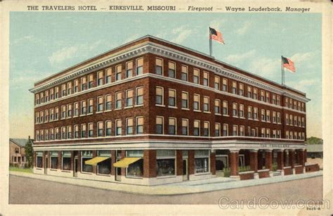 the travelers hotel kirksville mo