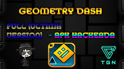 geometry dash version apk descarga geometry dash ultima version apk hackeada