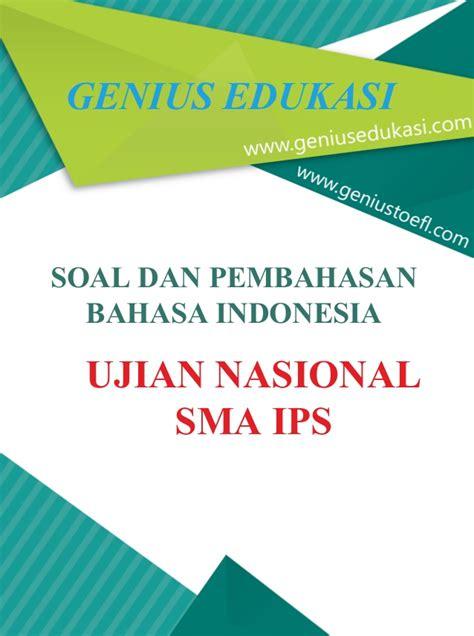 pembahasan soal un bahasa indonesia 2016 prediksi soal un contoh soal dan pembahasan un bahasa indonesia sma soal