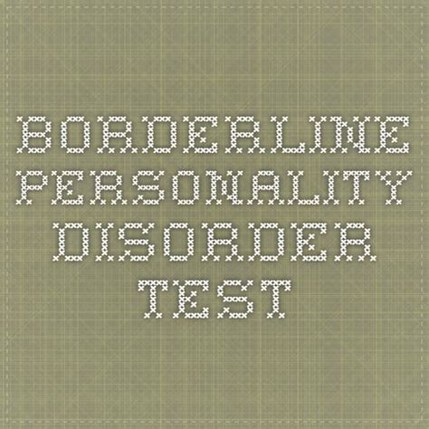 test borderline 17 best images about bpd borderline personality disorder