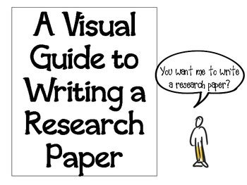 guide to writing a research paper a visual guide to writing a research paper by kristi