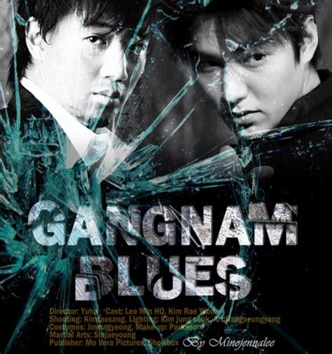 film lee min ho sub indo gangnam blues dizisi izle