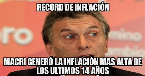 4 Picture Meme Generator - record de inflaci 211 n macri gener 243 la inflaci 243 n mas alta