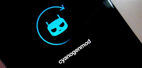 android cyanogenmod cyanogenmod 12 news rumors and release date