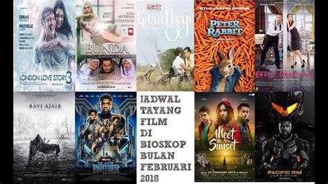 cinemaxx wtc serpong jadwal film jadwal tayang film di bioskop bulan februari 2018 xxi 21