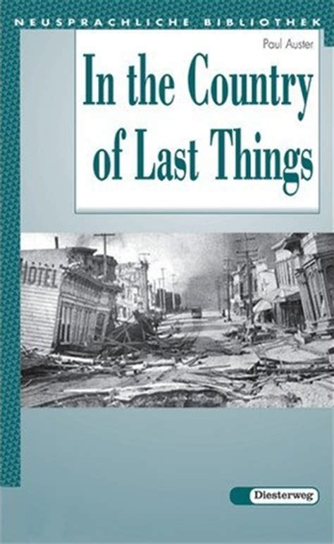 and last things books in the country of last things by paul auster reviews