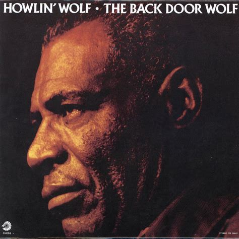 Back Door Howlin Wolf zerouno howlin wolf the back door wolf