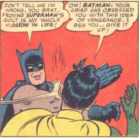 Slap Meme - my parents are dead batman slapping robin know your meme