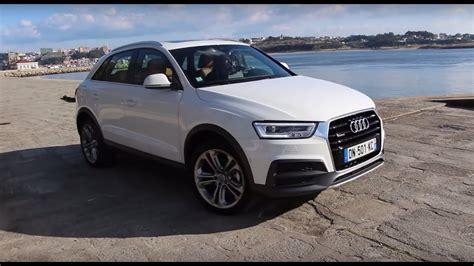 Audi Q3 Youtube by Essai Audi Q3 2015 Youtube