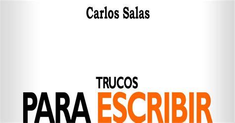 Reino De La Luna Nueva Trucos Para Escribir Mejor Carlos