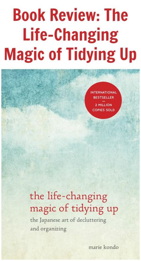 life changing magic of tidying up summary book review the life changing magic of tidying up tots