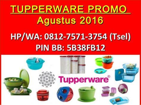 katalog tupperware bulan juni 2016 0812 7571 3754 tsel katalog tupperware promo agustus 2016