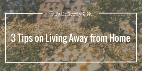 3 tips on living away from home