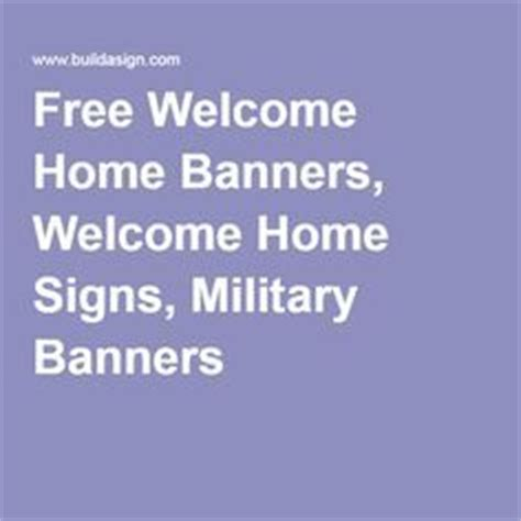 design your own welcome home banner free welcome home banners just pay shipping i got one