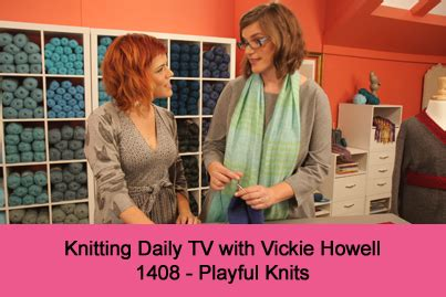 knitting daily pre order the next season of kdtv vickie howell