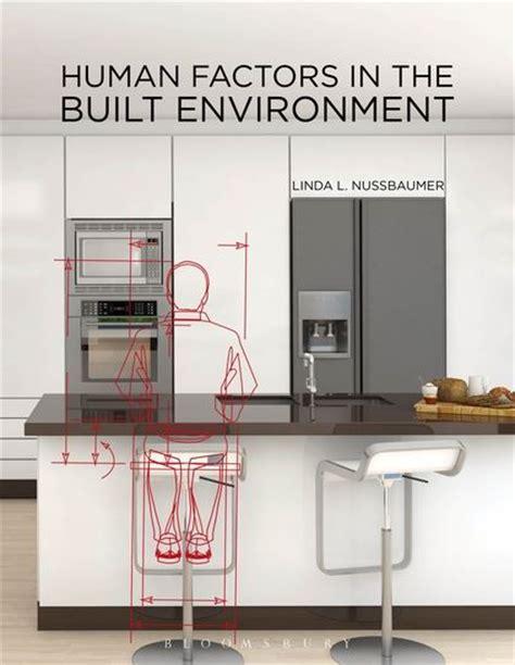 design for the built environment human factors in the built environment linda l