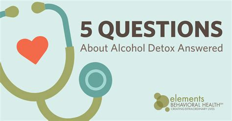 Detox Questions by 5 Questions About Detox Answered