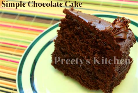 cake recipes easy preety s kitchen simple chocolate cake recipe