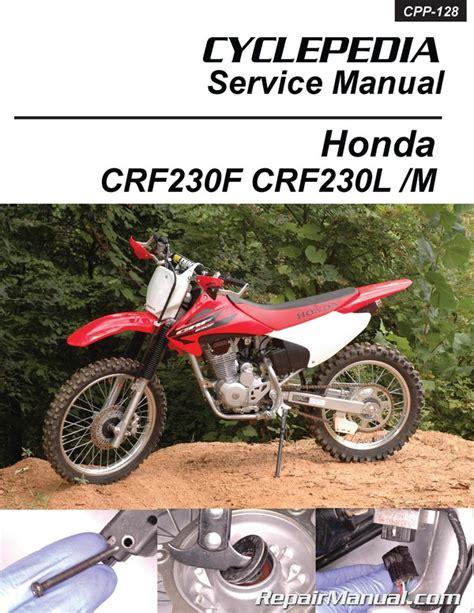 Honda Service Manual by Honda Crf230 Printed Cyclepedia Motorcycle Service Manual