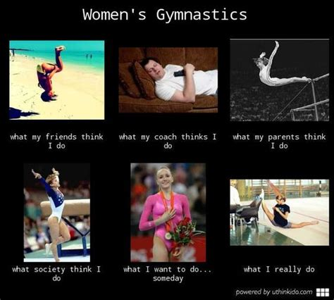 Gymnastics Memes - women s gymnastics what people think i do what i really