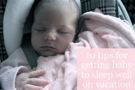 10 Tips For Getting Your Infant Or Baby To Sleep Well On Tips On How To Get Baby To Sleep In Crib