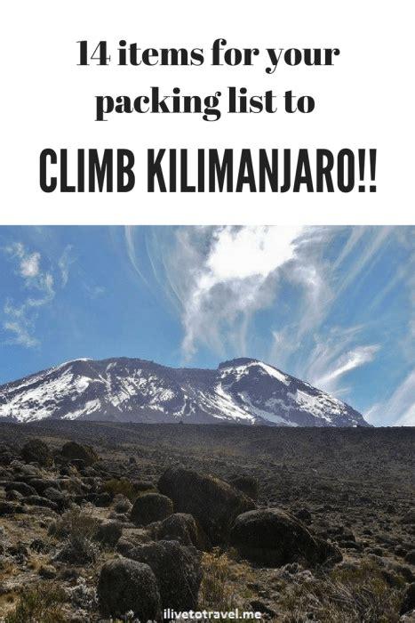 trekking mount kilimanjaro packing list her packing list top 14 items for a kilimanjaro packing list