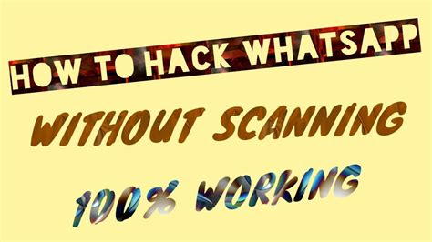 how to prevent someone from hacking your whatsapp using 2 how to hack whatsapp without scanning youtube