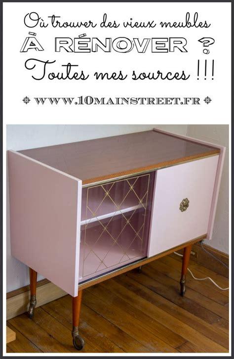 Renover Vieux Meuble by O 249 Trouver Des Vieux Meubles 224 R 233 Nover Pour En Faire Des