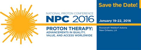 national association for proton therapy 2016 02 bt proton bob
