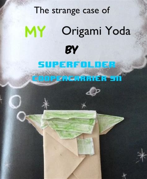 Origami Yoda Like One Cover - origami yoda like one cover 28 images cover yoda