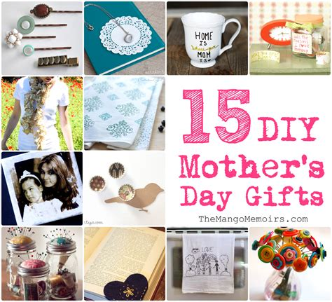 inspired diy gifts for mother s day the mango memoirs