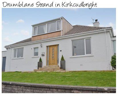 Cottages In Kirkcudbright by Drumblane Strand In Kirkcudbright Is A Cottage In