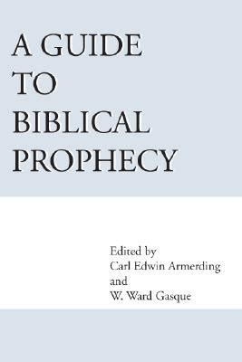 a s guide to godly sexuality books a guide to biblical prophecy book by ward w gasque carl e
