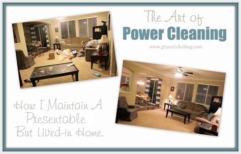 clean my house how i power clean my house gluesticks