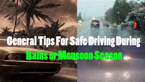 general tips for safe driving during rains or monsoon season ssk car sales ssk car sales