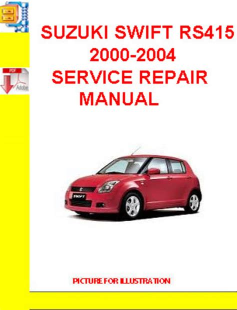 suzuki swift rs415 2000 2004 service repair manual download manua