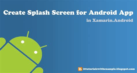 splash screen android create splash screen for android app in xamarin mono for android