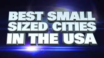 best small towns in america to live 10 best small cities to live in america 2015 youtube