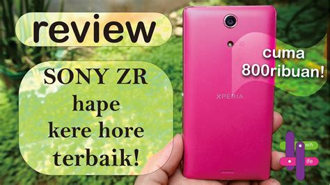 Hp Sony Tahan Air Terbaru 4 hp 800ribuan cantik smooth dan tahan air review sony xperia zr indonesia batam