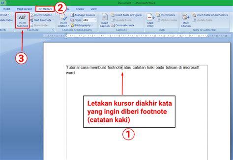 bagaimana membuat catatan kaki di word 2007 cara membuat footnote atau catatan kaki di ms word