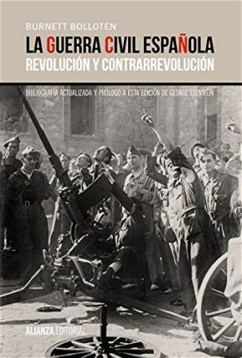 la revolucin espaola vista la guerra civil espa 241 ola the spanish civil war burnett bolloten 9788420697123