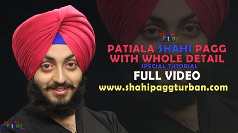 patiala shahi turban tutorial download patiala shahi pagg with whole detail special tutorial