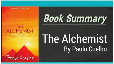 the alchemist book report the alchemist by paulo coelho book summary by quotes
