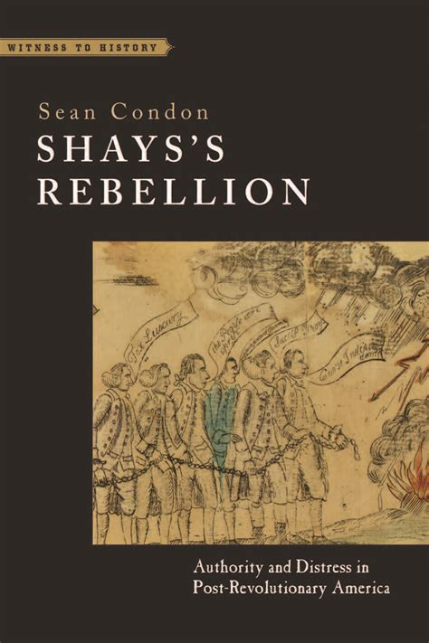 Shays Rebellion Essay by And Indian War Johns Press